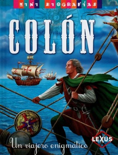 Libro: Colón. Un viajero enigmático - Autor: José Morán - Isbn: 9788467715217