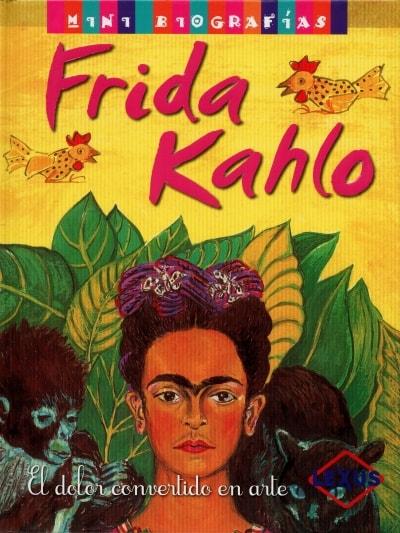 Libro: Frida kahlo. El dolor convertido en arte - Autor: José Morán - Isbn: 9788467722239