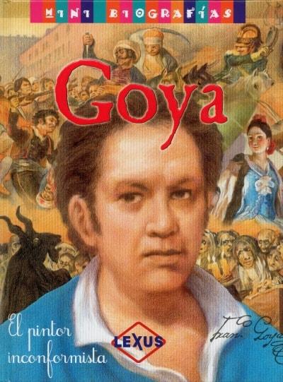 Libro: Goya. El pintor inconformista - Autor: José Morán - Isbn: 9788467732412