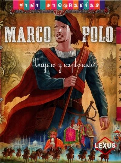 Libro: Marco polo. Viajero y explorador - Autor: José Morán - Isbn: 9788467715262
