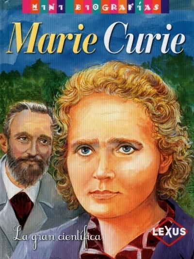 Libro: Marie Curie. La gran científica - Autor: José Morán - Isbn: 9788467722246