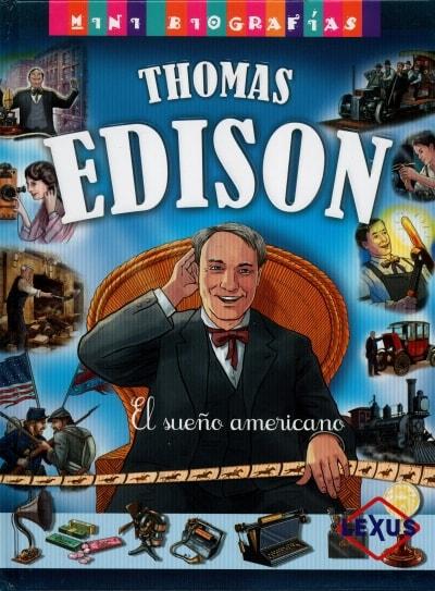 Libro: Thomas Edison. El sueño americano - Autor: José Morán - Isbn: 9788467722260