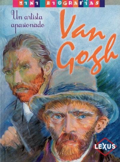 Libro: Van Gogh. Un artista apasionado - Autor: José Morán - Isbn: 9788467727982