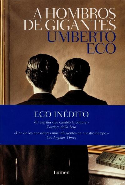 Libro: A hombros de gigantes - Autor: Umberto Eco - Isbn: 9788426405449