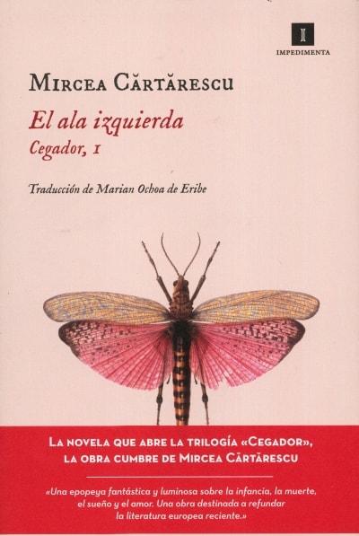 Libro: El ala izquierda - Autor: Mircea Cartarescu - Isbn: 9788417115869