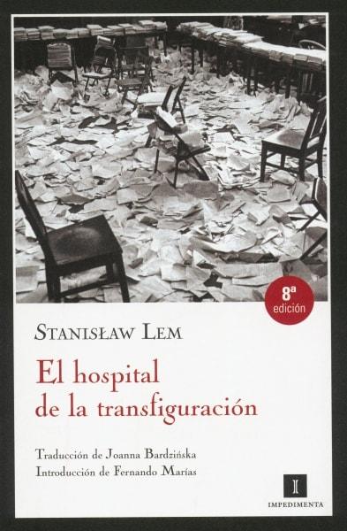Libro: El hospital de la transfiguración - Autor: Stanislaw Lem - Isbn: 9788493598769