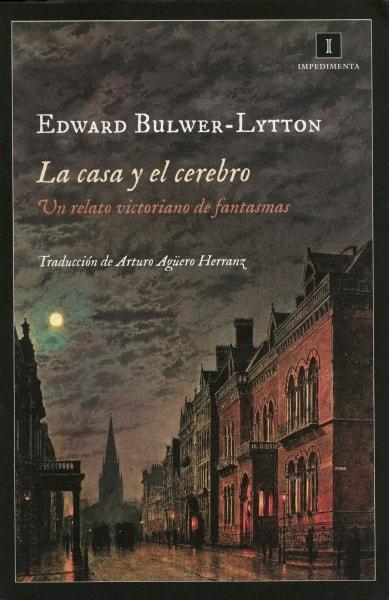 Libro: La casa y el cerebro - Autor: Edward Bulwer-lytton - Isbn: 9788415979029