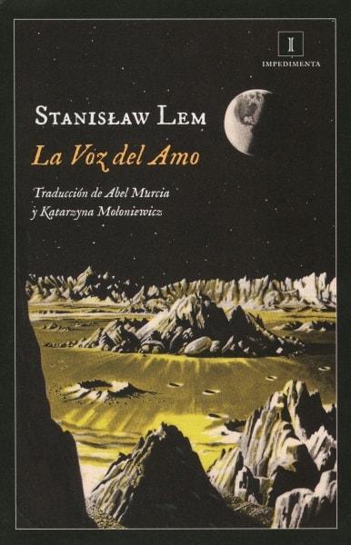 Libro: La voz del amo - Autor: Stanislaw Lem - Isbn: 9788416542789