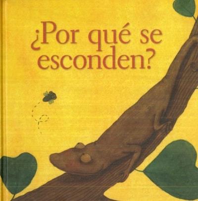 Libro: ¿Por qué se esconden? - Autor: María Emilia Beyer - Isbn: 9789681685294