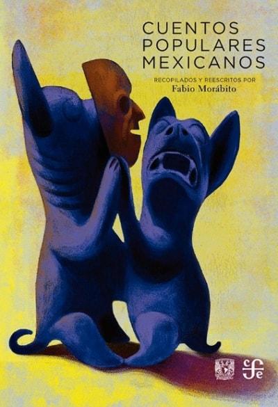 Libro: Cuentos populares mexicanos - Autor: Varios - Isbn: 9786071623898