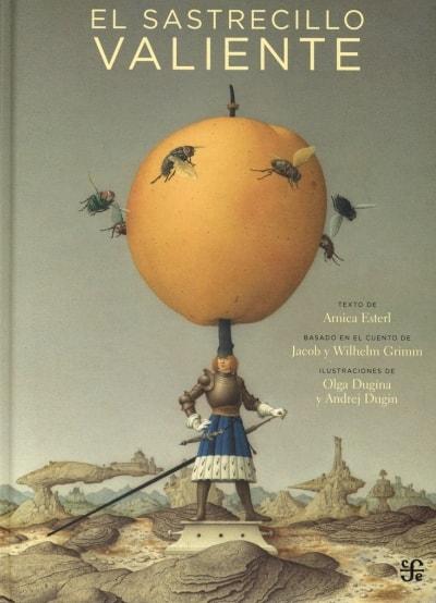 Libro: El sastrecillo valiente - Autor: Árnica Esterl - Isbn: 9786071610225