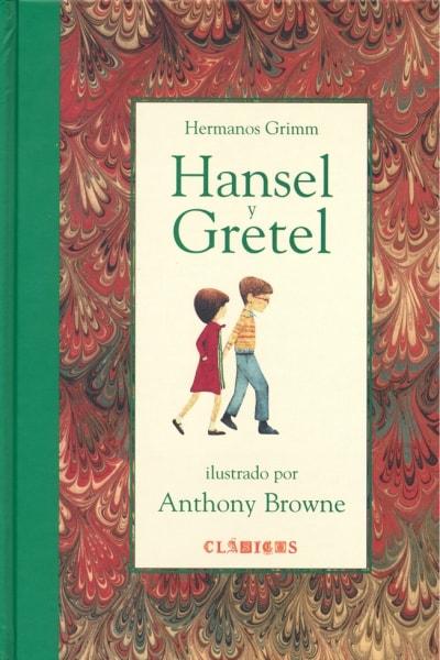 Libro: Hansel y Gretel | Autor: Anthony Browne | Fondo de Cultura ...