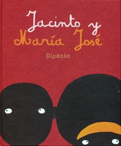 Libro: Jacinto y María José - Autor: Diego Francisco Dipacho - Isbn: 9786071600653