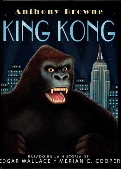 Libro: King Kong - Autor: Anthony Browne - Isbn: 9681679873