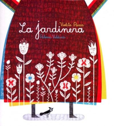 Libro: La jardinera - Autor: Violeta Parra - Isbn: 9789562891806