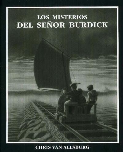 Libro: Los misterios del señor Burdick - Autor: Chris Van Allsburg - Isbn: 9789681651145
