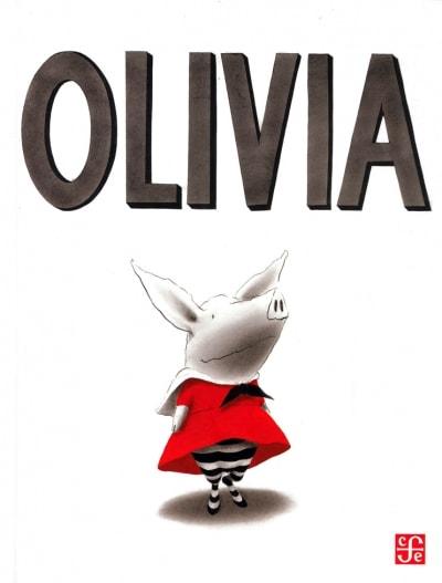 Libro: Olivia - Autor: Ian Falconer - Isbn: 9789681663469
