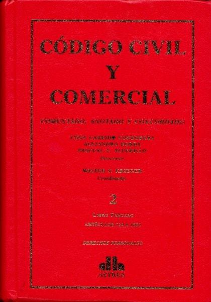 Código civil y comercial tomo ii. Comentado, anotado y concordado - Lidia Garrido Cordobera - 9789877060621