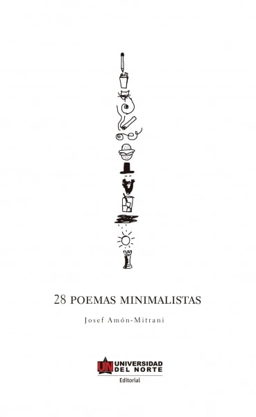Libro: 28 poemas minimalistas   Autor: Josef Amón Mitrani   Isbn: 9789587417395