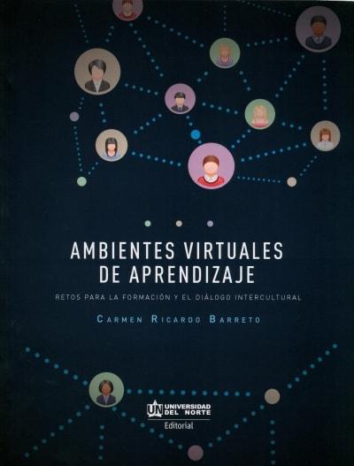 Libro: Ambientes virtuales de aprendizaje | Autor: Carmen Ricardo Barreto | Isbn: 9789587419894