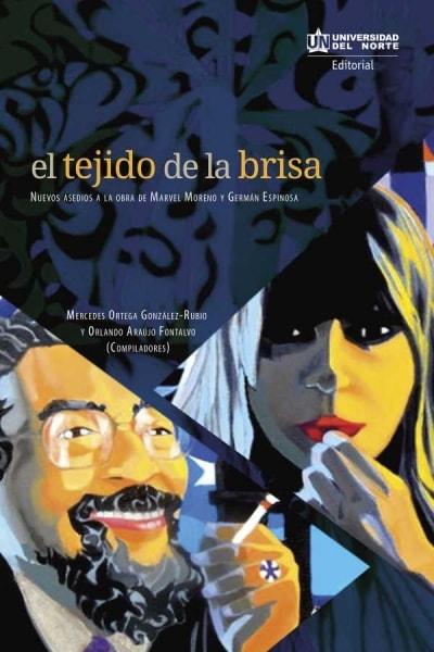 Libro: El tejido de la brisa | Autor: Mercedes Ortega González Rubio | Isbn: 9789587418491