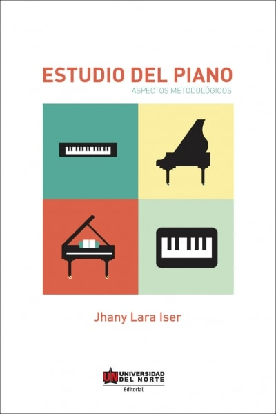 Libro: Estudio del piano | Autor: Jhany Lara Iser | Isbn: 9789587413724