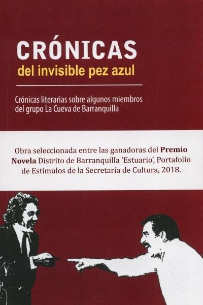 Libro: Crónicas del invisible pez azul | Autor: Jorge Guebely Ortega | Isbn: 9789584852977