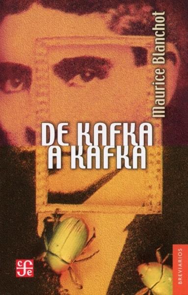 Libro: De kafka a kafka | Autor: Maurice Blanchot | Isbn: 9789681640002