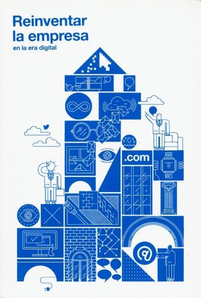 Libro: Reinventar la empresa en la era digital | Autor: Francisco González | Isbn: 9788416142910