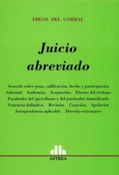 Libro: Juicio abreviado | Autor: Diego del Corral | Isbn: 9789505089055