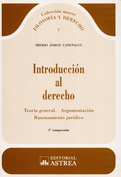 Libro: Introducción al derecho | Autor: Imerio Jorge Catenacci | Isbn: 9505085559