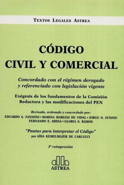 Código civil y comercial. Concordado con el régimen derogado y referenciado con legislación vigente - Eduardo A. Zannoni - 9789877060492