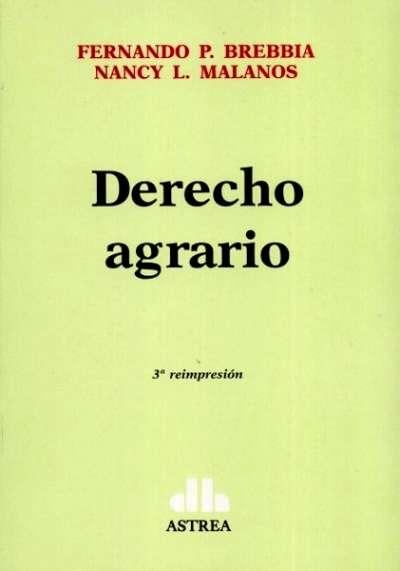 Libro: Derecho agrario | Autor: Fernando P. Brebbia | Isbn: 9789505087914