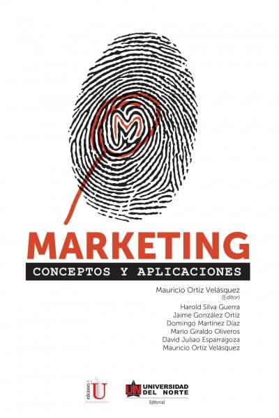 Libro: Marketing. Conceptos y aplicaciones | Autor: Harold Silva Guerra | Isbn: 9789587414936