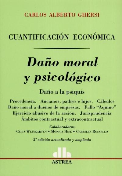 Libro: Daño moral y psicológico   Autor: Carlos Alberto Ghersi   Isbn: 9505085346