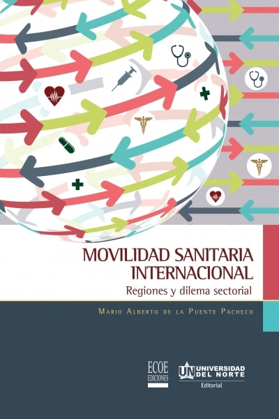 Movilidad sanitaria internacional. Regiones y dilema sectorial
