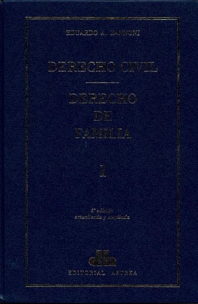 Libro: Derecho de familia tomo I - II | Autor: Eduardo A. Zannoni | Isbn: 9789505089697