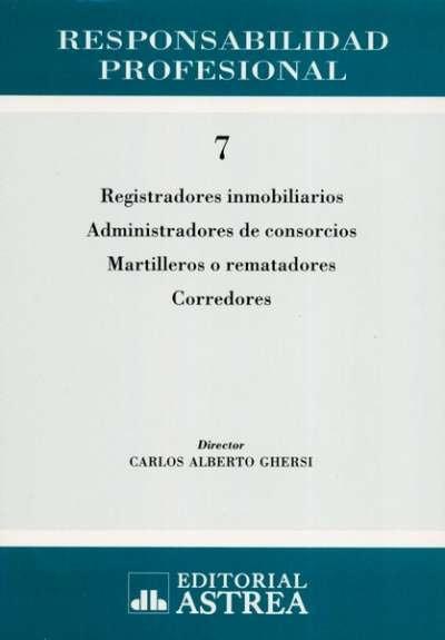 Libro: Responsabilidad profesional n° 7 | Autor: Carlos Alberto Ghersi | Isbn: 9505085974