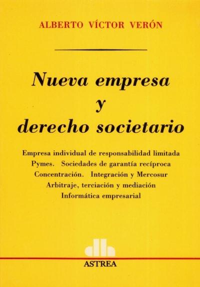 Libro: Nueva empresa y derecho societario | Autor: Alberto Víctor Verón | Isbn: 9505084544