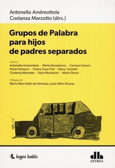 Libro: Grupos de palabra para hijos de padres separados | Autor: Antonella Andreottola | Isbn: 9789874661579