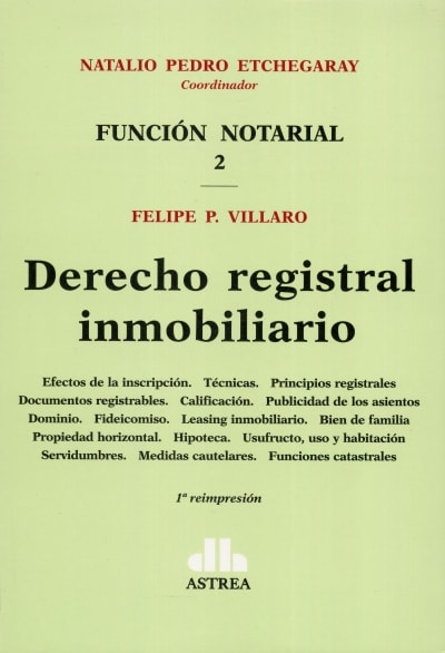 Libro: Derecho registral inmobiliario | Autor: Natalio Pedro Etchegaray | Isbn: 9789505089000