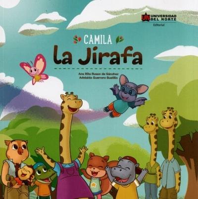 Libro: Camila la jirafa | Autor: Ana Rita Russo de Sánchez | Isbn: 9789587890402