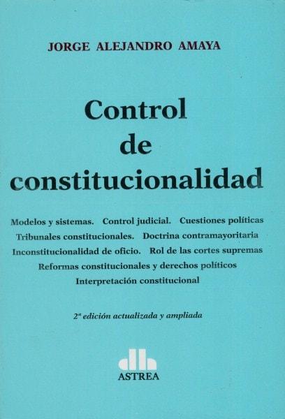 Control de constitucionalidad - Jorge Alejandro Amaya - 9789877060775