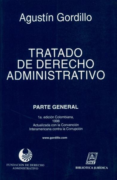 Libro: Tratado de Derecho Administrativo | Autor: Agustín  Gordillo | Isbn: 9789509502123