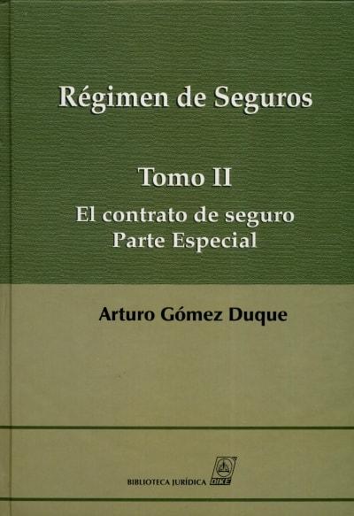 Libro: Régimen de Seguros | Autor: Arturo Gómez Duque | Isbn: 9789587311716