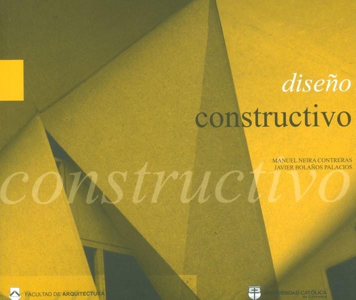 Diseño constructivo - Manuel Neira Contreras - 9789588465043