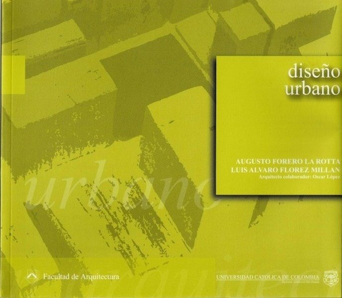 Diseño urbano - Augusto Ferero la Rotta - 9588465012