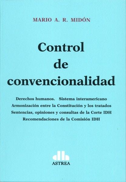 Control de convencionalidad - Mario A. R. Midón - 9789877061093