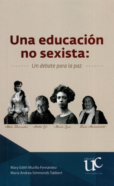 Libro: Una educación no sexista: Un debate para la paz | Autor: María Andrea Simmonds Tabbert | Isbn: 9789587323085