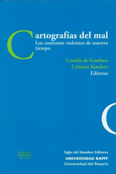 Libro: Cartografías del mal | Autor: Camila de Gamboa | Isbn: 9789586655408